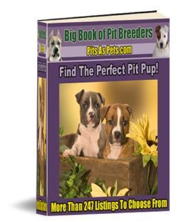 Big Book of Pit Breeders: Find the Perfect Pit Pup!