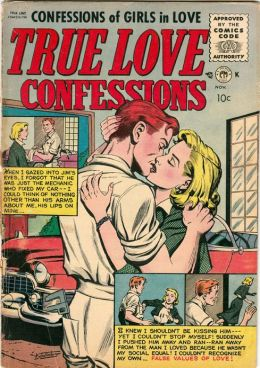 True Love Confessions Number 10 Love Comic Book