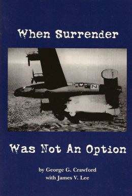 When Surrender Was Not An Option