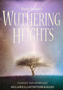 Wuthering Heights [Deluxe Edition] The Original Classic With Illustrations, Photos, & Added BONUS Entire Audiobook