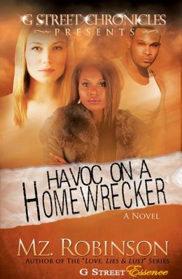 Havoc on a Homewrecker (G Street Chronicles Presents)
