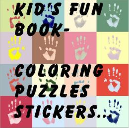 Kids Fun Book - Coloring, Puzzles, Stickers (160 Pages)