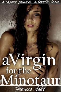A Virgin for the Minotaur (monster breeding sex)