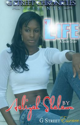 Life (G Street Chronicles Presents)