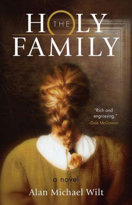 The Holy Family: A Novel