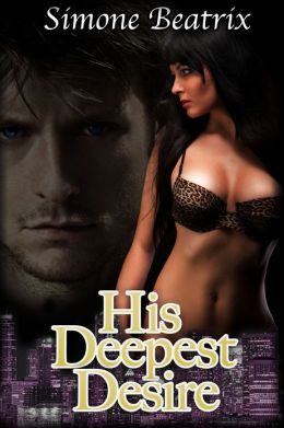 His Deepest Desire (BBW Domination Billionaire Erotica)