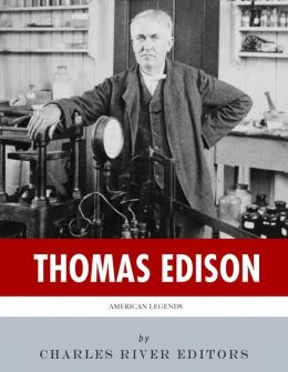 American Legends: The Life of Thomas Edison