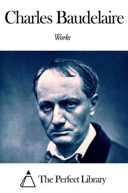 Works of Charles Baudelaire