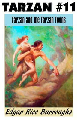 Tarzan, THE TARZAN TWINS, (Tarzan Achives #11)