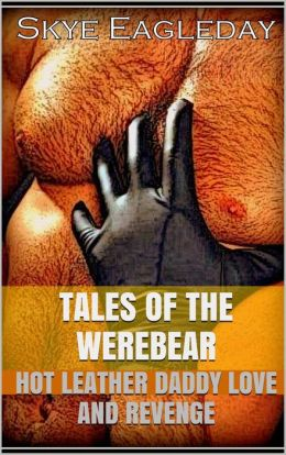 Tales Of The Werebear