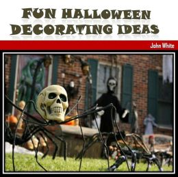 Fun Halloween Decorating Ideas