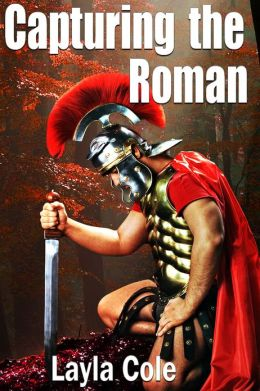 Capturing the Roman (Reluctant First Time Gay BDSM)
