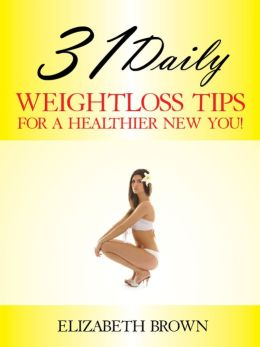 31 Daily Weightloss Tips