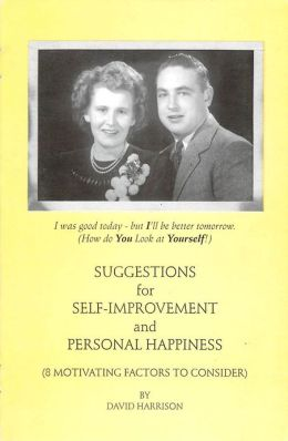 Suggestions for Self-Improvement and Personal Happiness