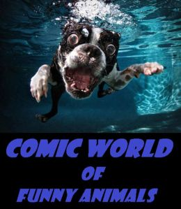 Comic World of Funny Animals