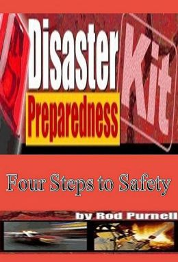 Best DIY Disaster Preparedness Kit - What would you do if basic services--water, gas, electricity or telephones--were cut off?