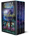 Book Cover Image. Title: Feyland:  The Complete Trilogy, Author: Anthea Sharp