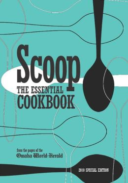 Scoop: The Essential Cookbook