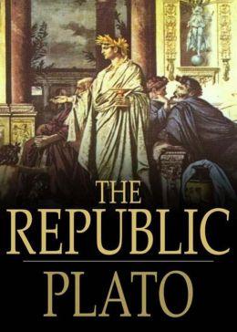 The Republic: A Politics Classic By Plato! AAA+++