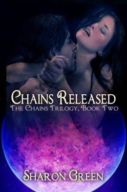 Chains Released: The Chains Trilogy Book Two