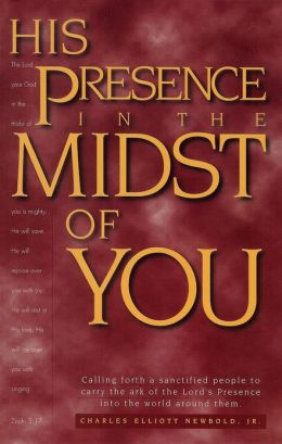 His Presence in the Midst of You