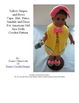 Yellow Stripes Dres, Cape, Sandals, Hat & Purse Crochet Pattern for American Girl or Like Size Dolls