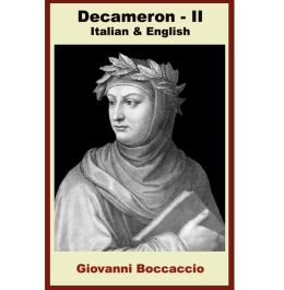 Decameron - Seconda Giornata [Bilingual Italian-English Edition] - Paragraph by Paragraph Translation