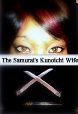 The Samurai's Kunoichi wife
