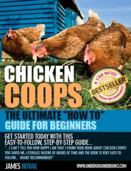 Chicken Coops The Ultimate