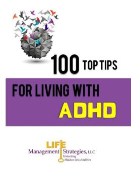 100 Top Tips for Living With ADHD