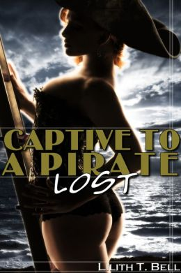 Lost: Captive to a Pirate, Part 3 (BBW Paranormal Erotic Romance)