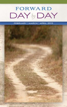 Forward Day by Day: February, March, April 2013