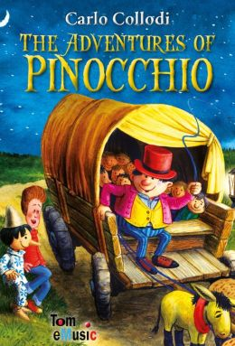 The Adventures of Pinocchio. An Illustrated Classic for Kids