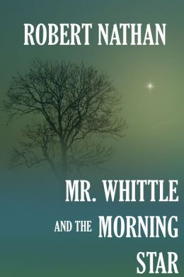 Mr. Whittle and the Morning Star