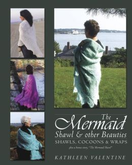 The MermaidShawl & other beauties