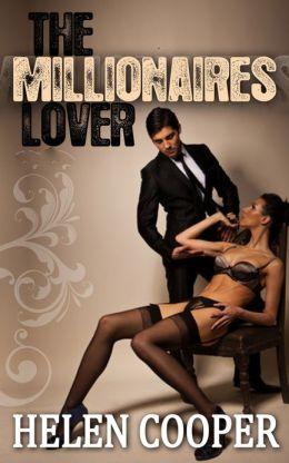 The Millionaire's Lover (The Full Series)