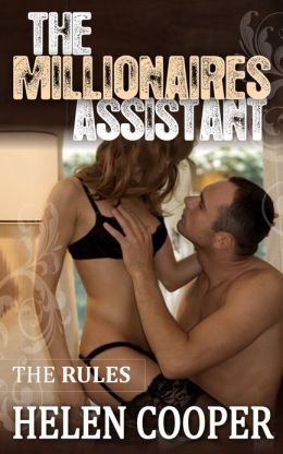 The Rules (The Millionaire's Assistant) Book 3