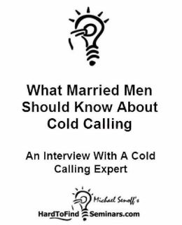 Cold Calling Sucks: How to Cold Call Without Fear and Rejection and Make More Money Than Ever Before