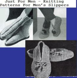 Just For Men – Knitting Patterns For Men's Slippers
