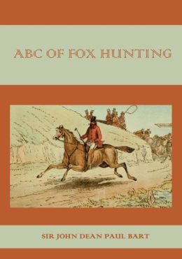 ABC of Fox Hunting (Illustrated)