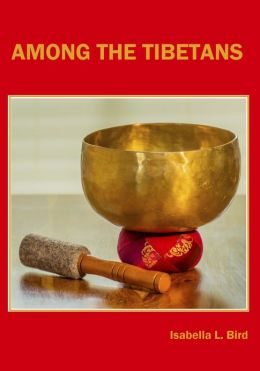 Among the Tibetans (Illustrated)