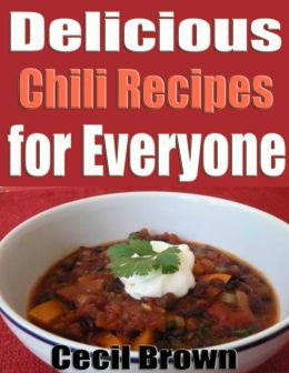 Delicious Chili Recipes for Everyone