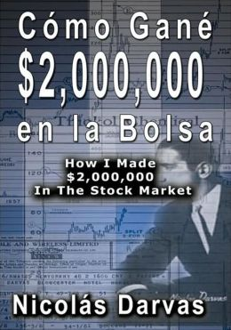 Como Gane $2,000,000 En La Bolsa / How I Made $2,000,000 In The Stock Market
