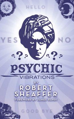Psychic Vibrations