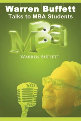 Warren Buffett Talks To MBA Students