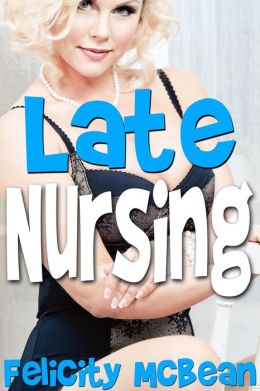 Late Nursing (Taboo Lactation Erotica)