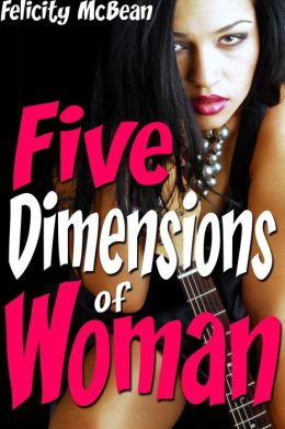 Five Dimensions of Dick (BBW Rough Gangbang Erotica)