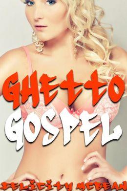 Ghetto Gangbang (Interracial Virgin Gangbang Erotica)