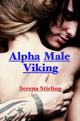 Alpha Male Viking (Virgin Slave Erotica)