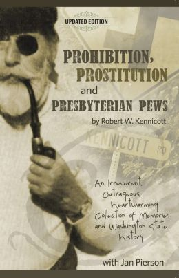 Prohibition, Prosititution and Presbyterian Pews